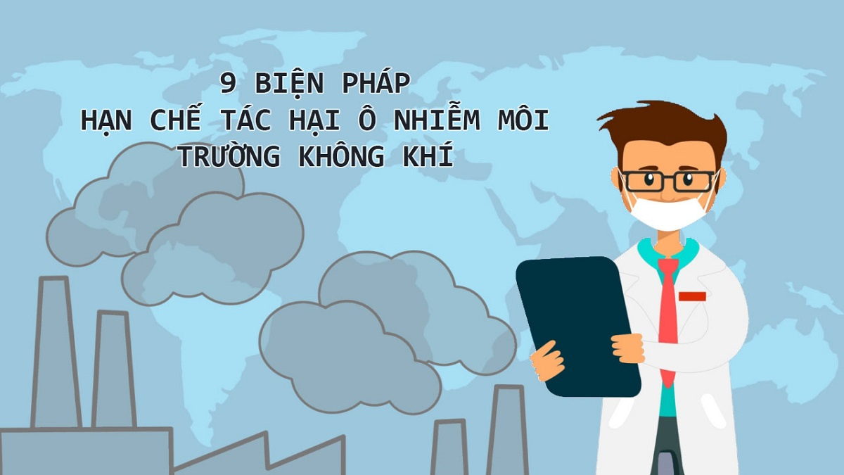 9 biện pháp hạn chế tác hại ô nhiễm môi trường không khí